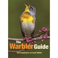 【正版直发】The Warbler Guide Tom Stephenson,Scott Whittle 978069