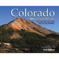 【预订】Colorado Mountain Passes: The State's Most