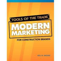 【预订】Tools of the Trade: Modern Marketing for