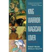 【现货】英文原版 King, Warrior, Magician, Lover 国王 武士 祭司 诗人:从男孩到男人,