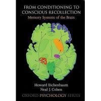 【预订】From Conditioning to Conscious Recollection: Memory