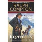 【预订】Ralph Compton Rusted Tin