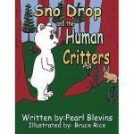 【预订】Sno Drop and the Human Critters