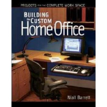 【预订】Building the Custom Home Offic 美国库房发货,通常付款后3-5周到货!
