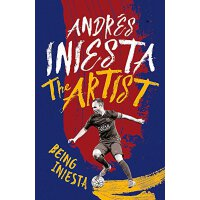 The Artist: Being Iniesta Andres Iniesta Headline 西班牙中场大将伊涅