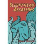 【预订】Sleepyhead Assassins