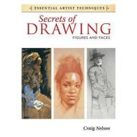 Secrets of Drawing: Figures and Faces
