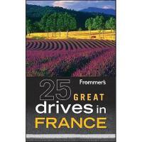 【预订】Frommer's 25 Great Drives in France