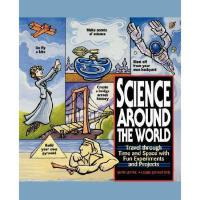 【预订】Science Around The World: Travel Through Time And