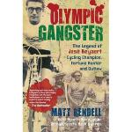 【预订】Olympic Gangster: The Legend of Jose Beyaert-Cycling