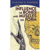 【预订】The Influence of Bones and Muscles on Form