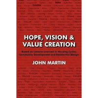 【预订】Hope, Vision & Value Creation, Based on Lessons