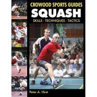【预订】Squash: Skills Techniques Tactics