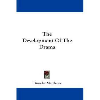 【预订】The Development of the Drama Y9780548158432 美国库房发货,通常付款后3-5周到货!