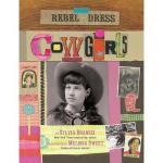 【预订】Rebel in a Dress: Cowgirls