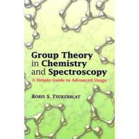 【预订】Group Theory in Chemistry and Spectroscopy: A Simple