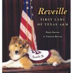 【预订】Reveille: First Lady of Texas A&m