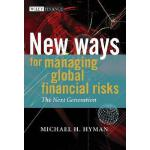 【预订】New Ways For Managing Global Financial Risks - The