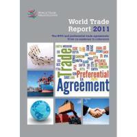 【预订】World Trade Report: The WTO and Preferential Trade
