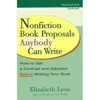 【预订】Nonfiction Book Proposals Anybody Can Write: How to