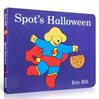 【全店300减100】Eric Hill小玻系列Spot's Halloween小玻的万圣节 纸板书