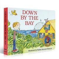 英文原版绘本 Down by the Bay 在那海湾边 唱读系列 0-3-6岁宝宝英语启蒙 纸板书 送音频 Raff
