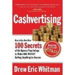 【预订】Cashvertising: How to Use More Than 100 Secrets of