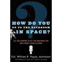【预订】How Do You Go to the Bathroom in Space?