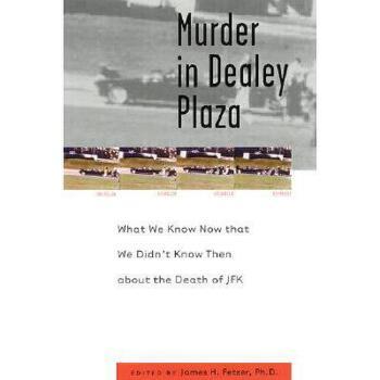 【预订】Murder in Dealey Plaza: What We Know That We Didn't 美国库房发货,通常付款后3-5周到货!