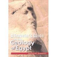 【预订】A Traveler's Guide to the Geology of Egypt