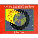 On the Day You Were Born 你出生的那天(卡板书)ISBN 9780152059446