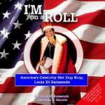 【预订】I'm on a Roll: America's Celebrity Hot Dog King