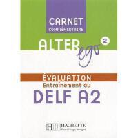 【预订】Alter Ego Level 2 Carnet D'Evaluation Delf A2