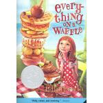 Everything on a Waffle 松饼屋的异想世界 纽伯瑞奖小说