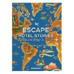 Escape Hotel Stories, Retreat and Refuge in Nature