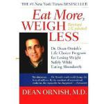 【预订】Eat More, Weigh Less: Dr. Dean Ornish's Life Choice