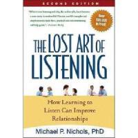 【预订】The Lost Art of Listening: How Learning to Listen