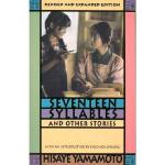 【预订】Seventeen Syllables and Other Stories: Revised and