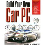 【预订】Build Your Own Car PC