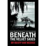 【预订】Beneath the Velvet Skies