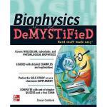 【预订】Biophysics DeMYSTiFieD