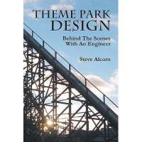 【预订】Theme Park Design: Behind the Scenes with an
