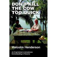 【预订】Don't Kill the Cow Too Quick: An Englishman's
