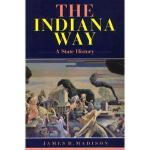 【预订】The Indiana Way: A State History