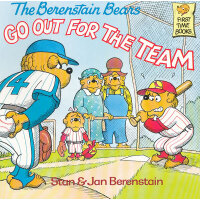 The Berenstain Bears Go Out for the Team 《贝贝熊-球队选拔赛》 ISBN 97
