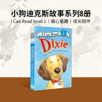 英文原版 Dixie 小狗迪克斯故事系列8册合集 [4-8岁]