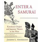 【预订】Enter a Samurai: Kawakami Otojiro and Japanese