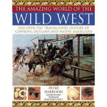 【预订】The Amazing World of the Wild West