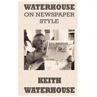 【预订】Waterhouse on Newspaper Style