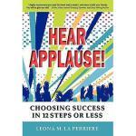 【预订】Hear Applause! Choosing Success in 12 Steps or Less